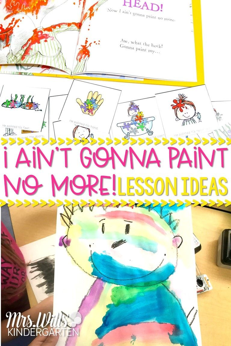 Aint Gonna Paint No More Lesson Plan Ideas | Mrswills Kindergarten