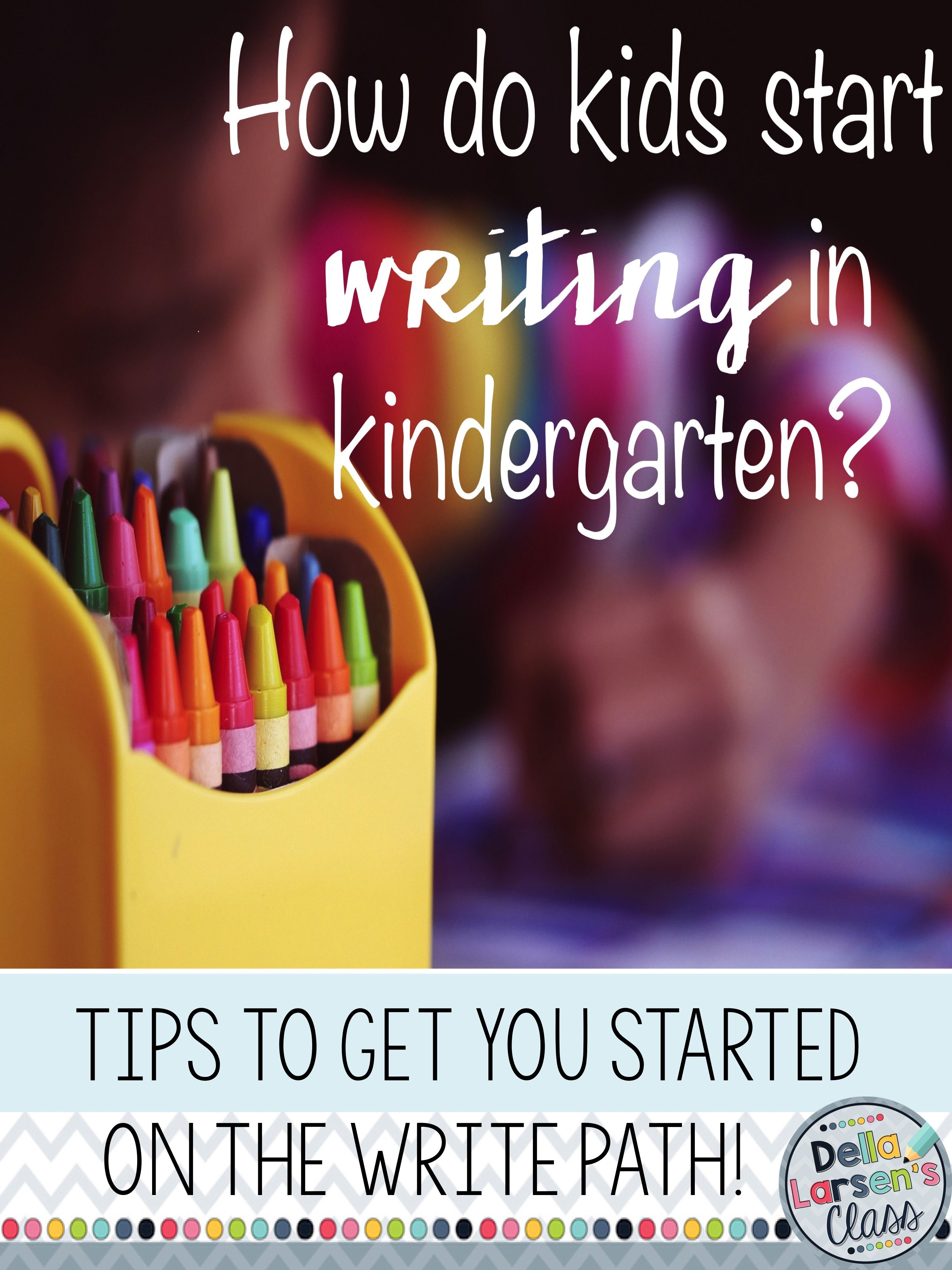 How Do You Teach Writing In Kindergarten? Tips And Ideas About How