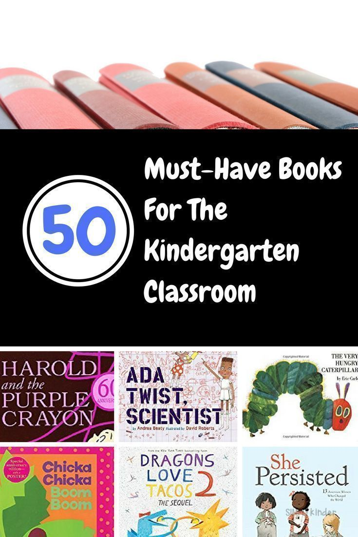 50 Must-have Books For The Kindergarten Classroom: 20 New + 30 Tried