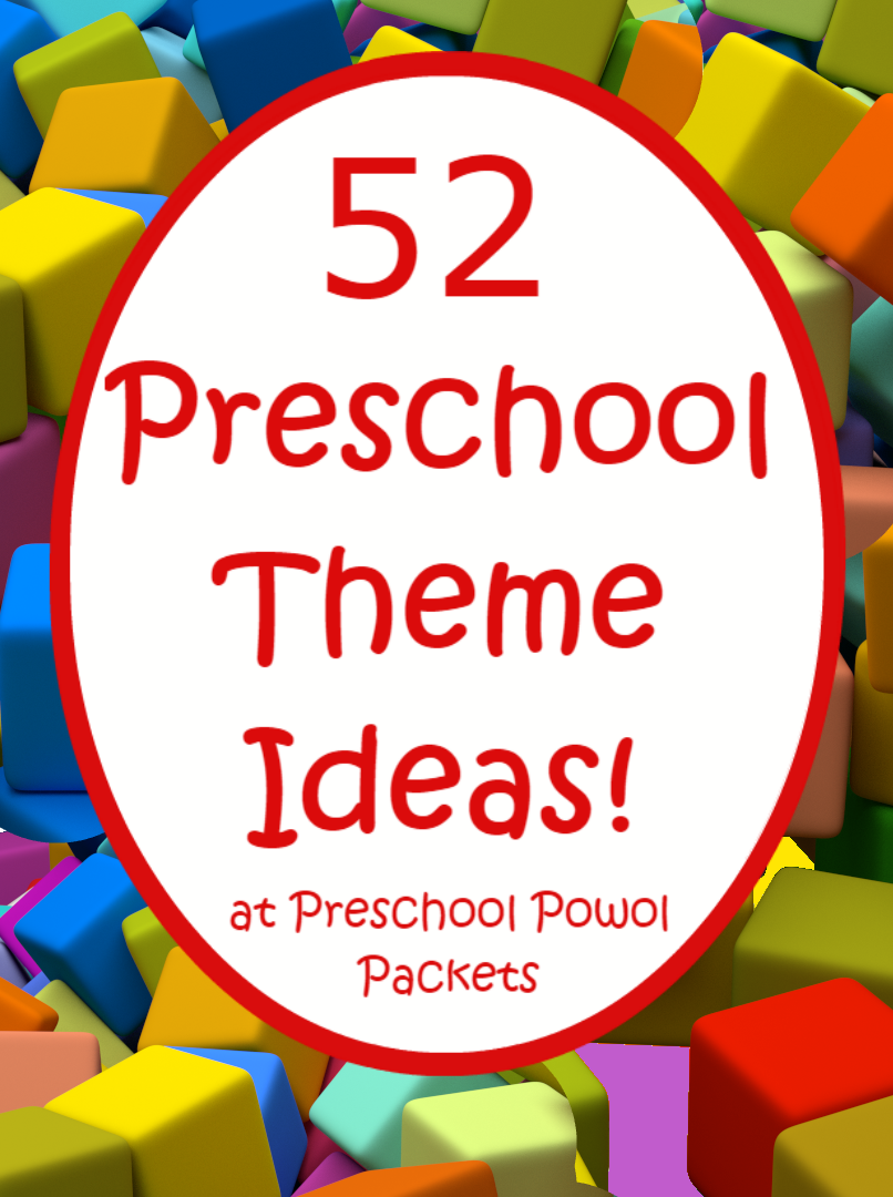 Awesome! 52 Preschool Themes! Great For Kindergarten Too