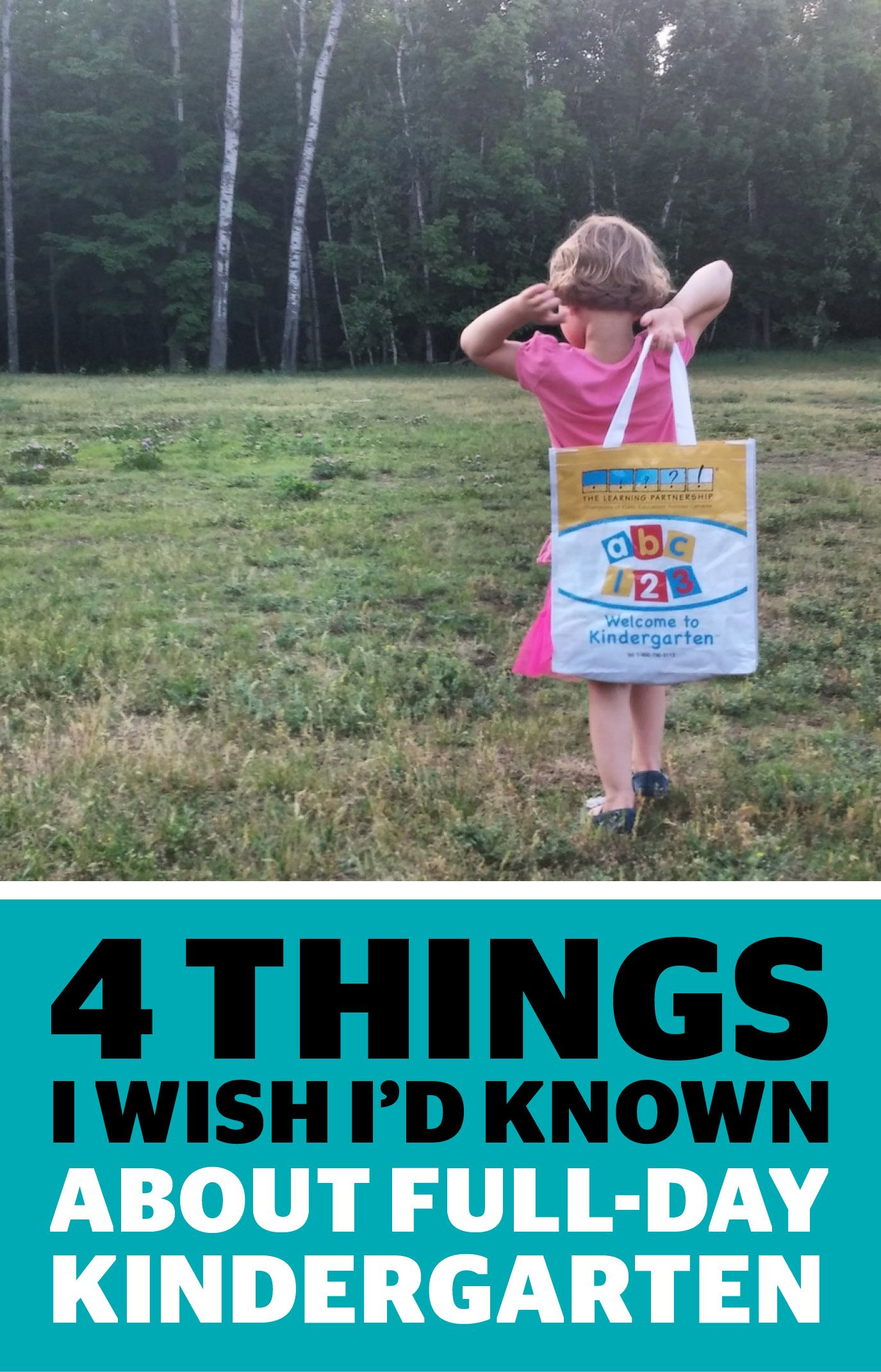 4 Things I Wish I'd Known About Full-day Kindergarten