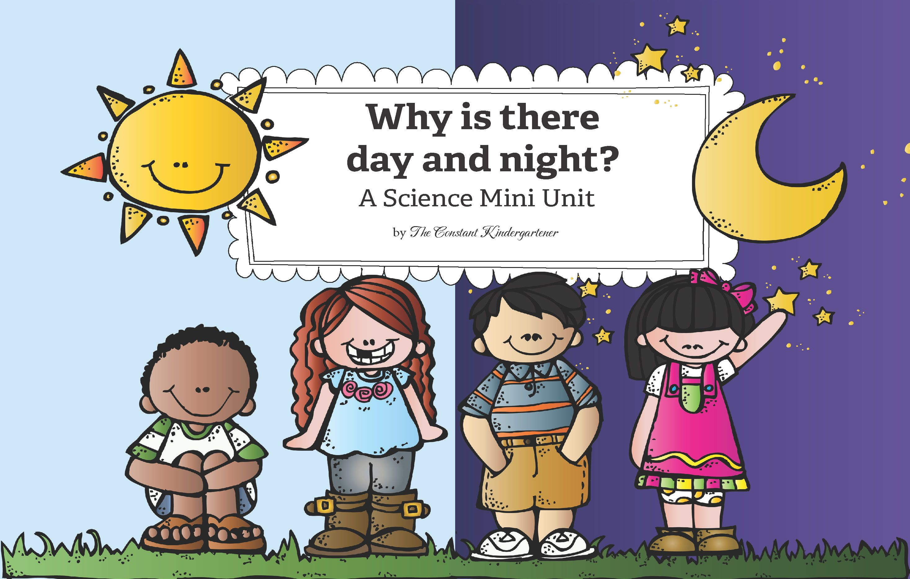 Why Is There Day And Night? Free Mini Unit For Kindergarten