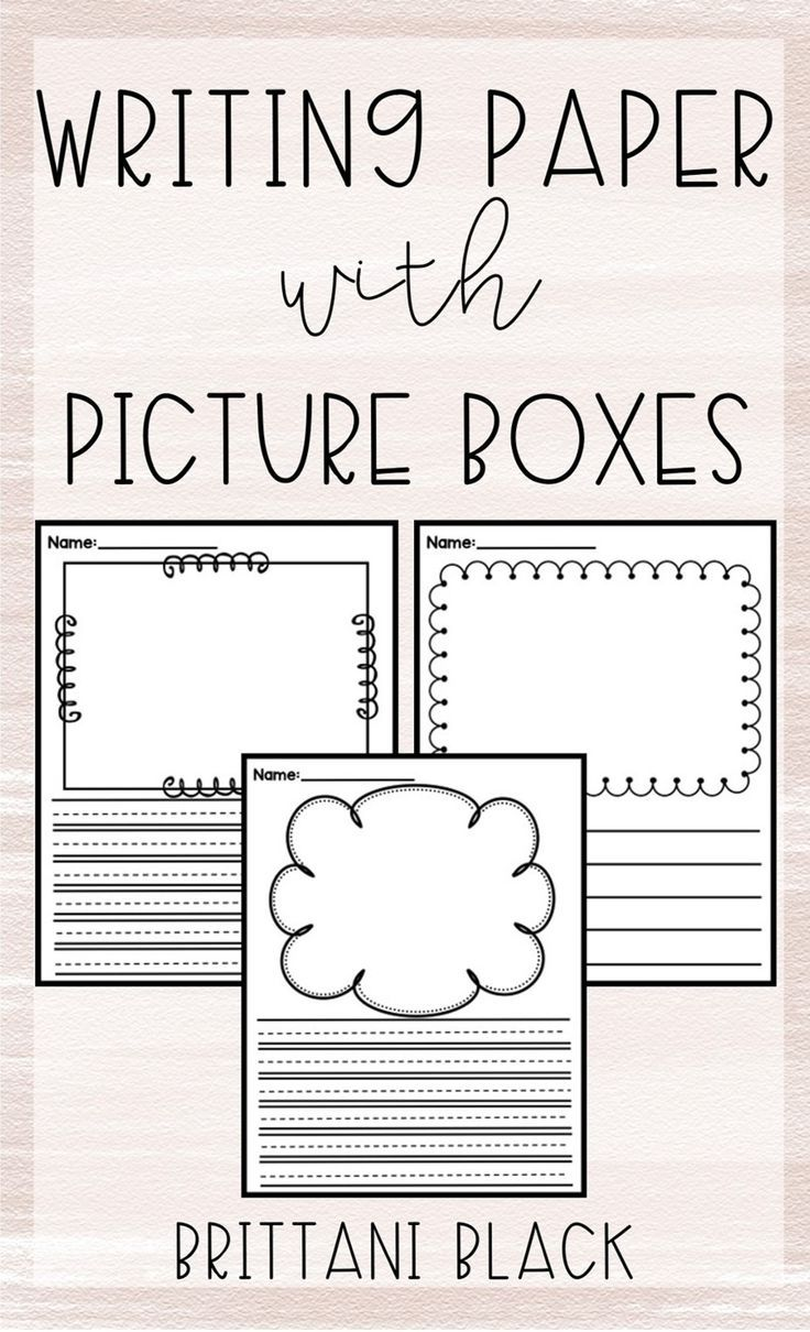 Writing Paper With Picture Boxes   Teaching   Kindergarten