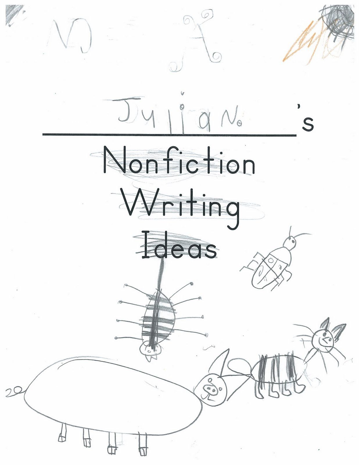 A Place Called Kindergarten: Nonfiction Writing Idea Books